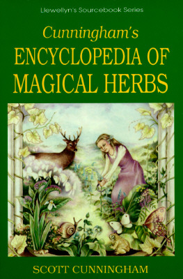 Cunningham's Encyclopedia of Magical Herbs By Cunningham, Scott