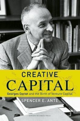 Creative Capital By Ante, Spencer E.